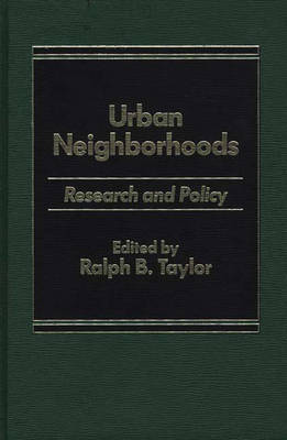 Urban Neighborhoods: Research and Policy (Hardback)