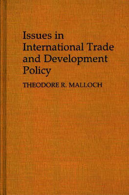 Issues in International Trade and Development Policy (Hardback)