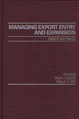 Managing Export Entry and Expansion: Concepts and Practice (Hardback)