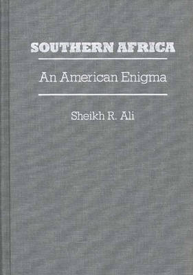 Southern Africa: An American Enigma (Hardback)