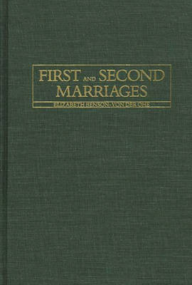 First and Second Marriages (Hardback)
