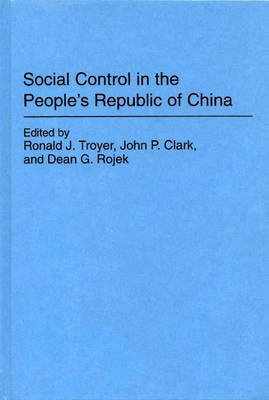 Social Control in the People's Republic of China (Hardback)