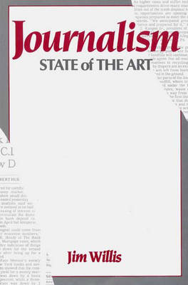 Journalism: State of the Art (Paperback)