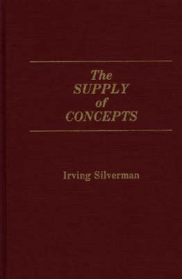 The Supply of Concepts (Hardback)