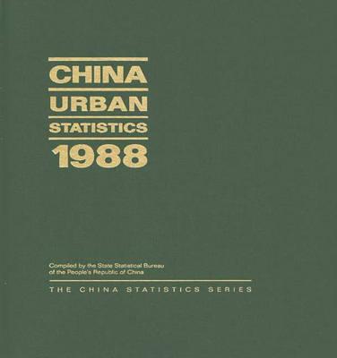 China Urban Statistics 1988 (Hardback)
