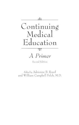 Continuing Medical Education: A Primer, 2nd Edition (Paperback)