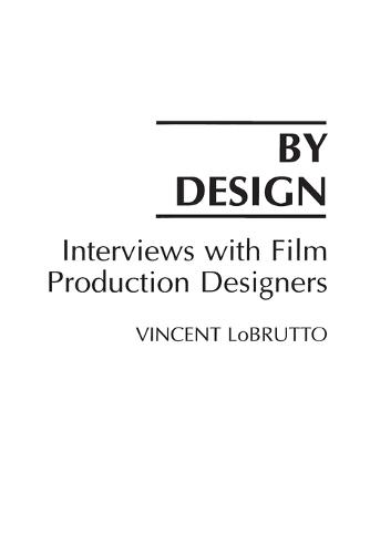 By Design: Interviews with Film Production Designers (Paperback)