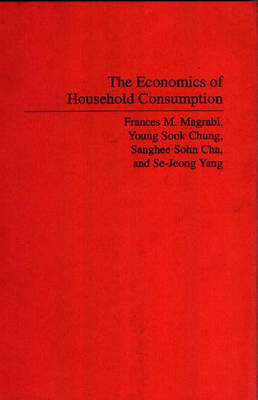 The Economics of Household Consumption (Paperback)