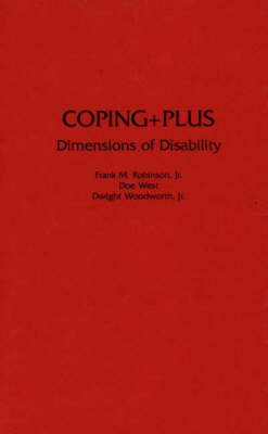 Coping+Plus: Dimensions of Disability (Hardback)