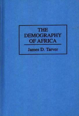 The Demography of Africa (Hardback)