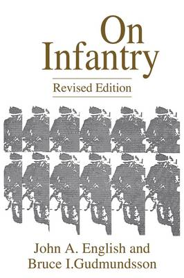 On Infantry, 2nd Edition (Paperback)