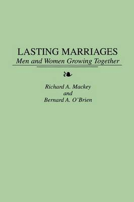 Lasting Marriages: Men and Women Growing Together (Paperback)