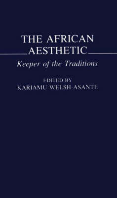 The African Aesthetic: Keeper of the Traditions (Paperback)