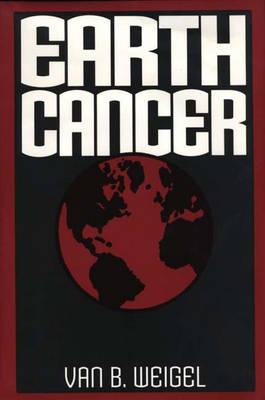 Earth Cancer (Hardback)