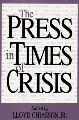 The Press in Times of Crisis (Paperback)