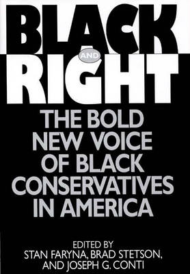 Black and Right: The Bold New Voice of Black Conservatives in America (Hardback)