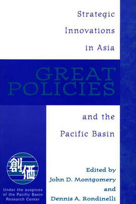 Great Policies: Strategic Innovations in Asia and the Pacific Basin (Paperback)