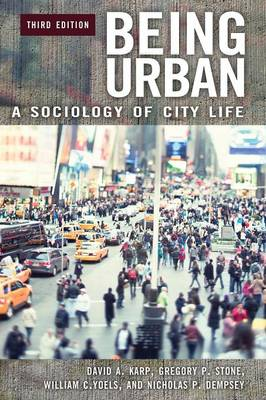 Being Urban: A Sociology of City Life, 3rd Edition (Paperback)