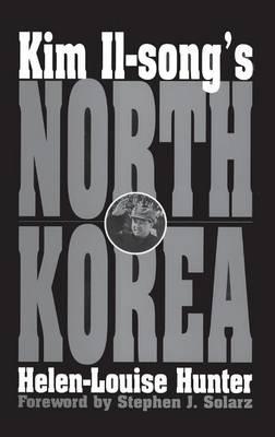 Kim Il-song's North Korea (Hardback)