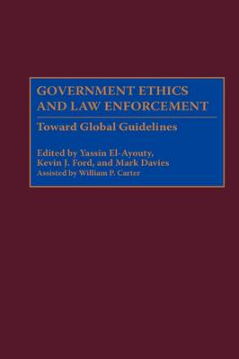 ethics and law enforcement Free online library: ethics and law enforcement by the fbi law enforcement bulletin administration of justice analysis united states standards justice, administration of law enforcement.