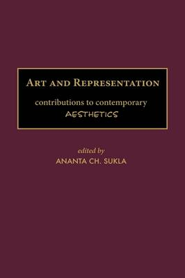 Art and Representation: Contributions to Contemporary Aesthetics (Hardback)
