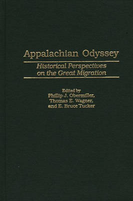 Appalachian Odyssey: Historical Perspectives on the Great Migration (Hardback)