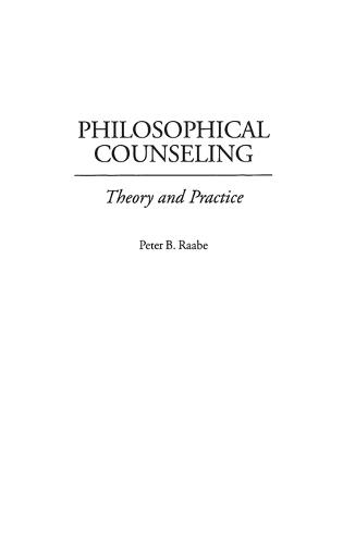 Philosophical Counseling: Theory and Practice (Hardback)