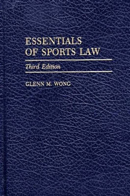 Essentials of Sports Law (Hardback)