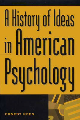 A History of Ideas in American Psychology (Hardback)