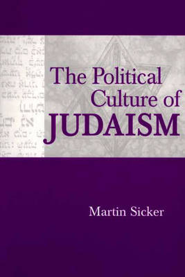 The Political Culture of Judaism (Paperback)