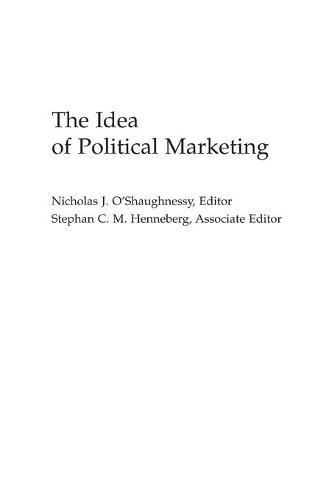 The Idea of Political Marketing (Hardback)