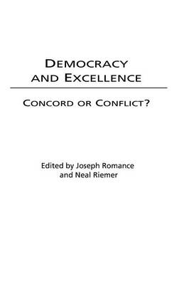 Democracy and Excellence: Concord or Conflict? (Hardback)