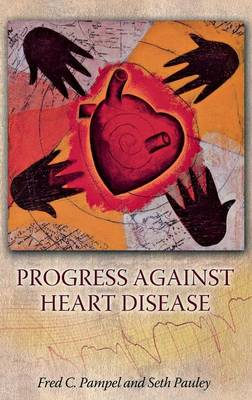 Progress against Heart Disease (Hardback)