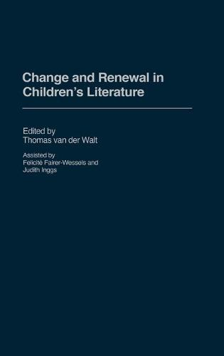 Change and Renewal in Children's Literature (Hardback)