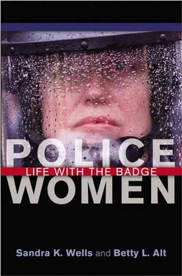 Police Women: Life with the Badge (Hardback)