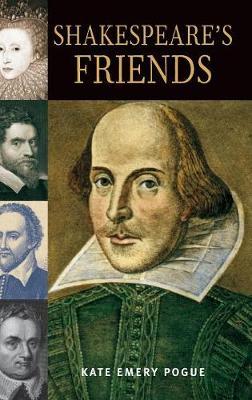 Shakespeare's Friends (Hardback)