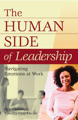 The Human Side of Leadership: Navigating Emotions at Work (Hardback)