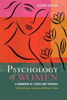Psychology of Women: A Handbook of Issues and Theories, 2nd Edition (Hardback)