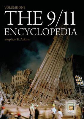 The 9/11 Encyclopedia [2 volumes] - Praeger Security International (Hardback)