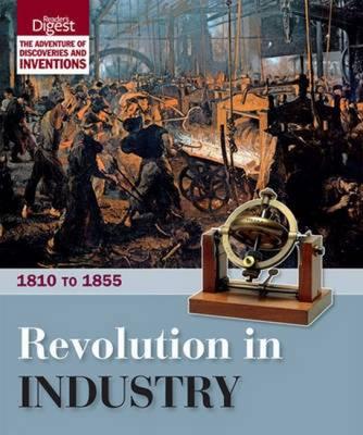 Revolution in Industry: 1810 to 1855 (Hardback)