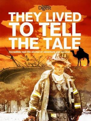 They Lived to Tell the Tale (Hardback)