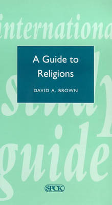 A Guide to Religions - International Study Guide (ISG) No. 12 (Paperback)