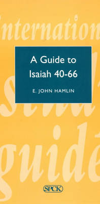 A Guide to Isaiah 40-66 - Theological Education Fund Guides 16 (Paperback)