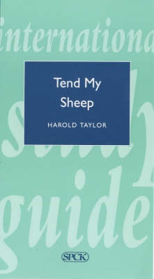 Tend My Sheep - Theological Education Fund Guides 19 (Paperback)