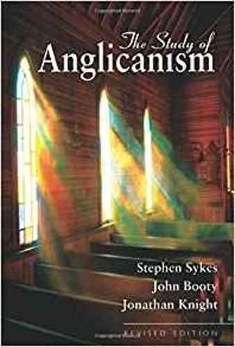 The Study of Anglicanism (Hardback)