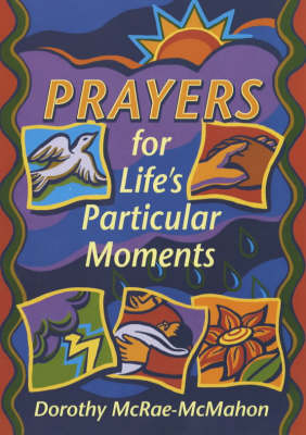 Prayers for Life's Particular Moments (Paperback)