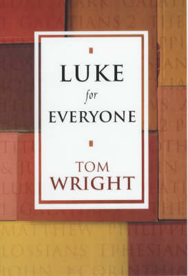 Luke for Everyone - New Testament for Everyone (Paperback)