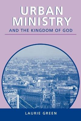 Urban Ministry and the Kingdom of God (Paperback)