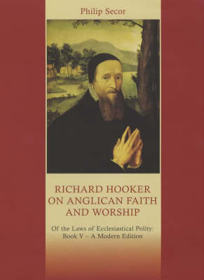 Richard Hooker on Anglican Faith and Worship (Paperback)