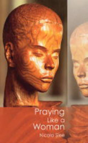 Praying Like a Woman (Paperback)
